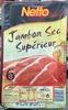 Jambon sec supérieur - Produit