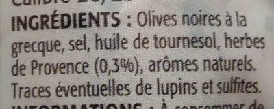, Olives noires a la grecque aux herbes de Provence, le sachet de 125 g - Ingrédients - fr