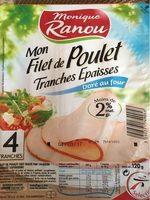 Mon filet de poulet tranches epaisses - Product - fr