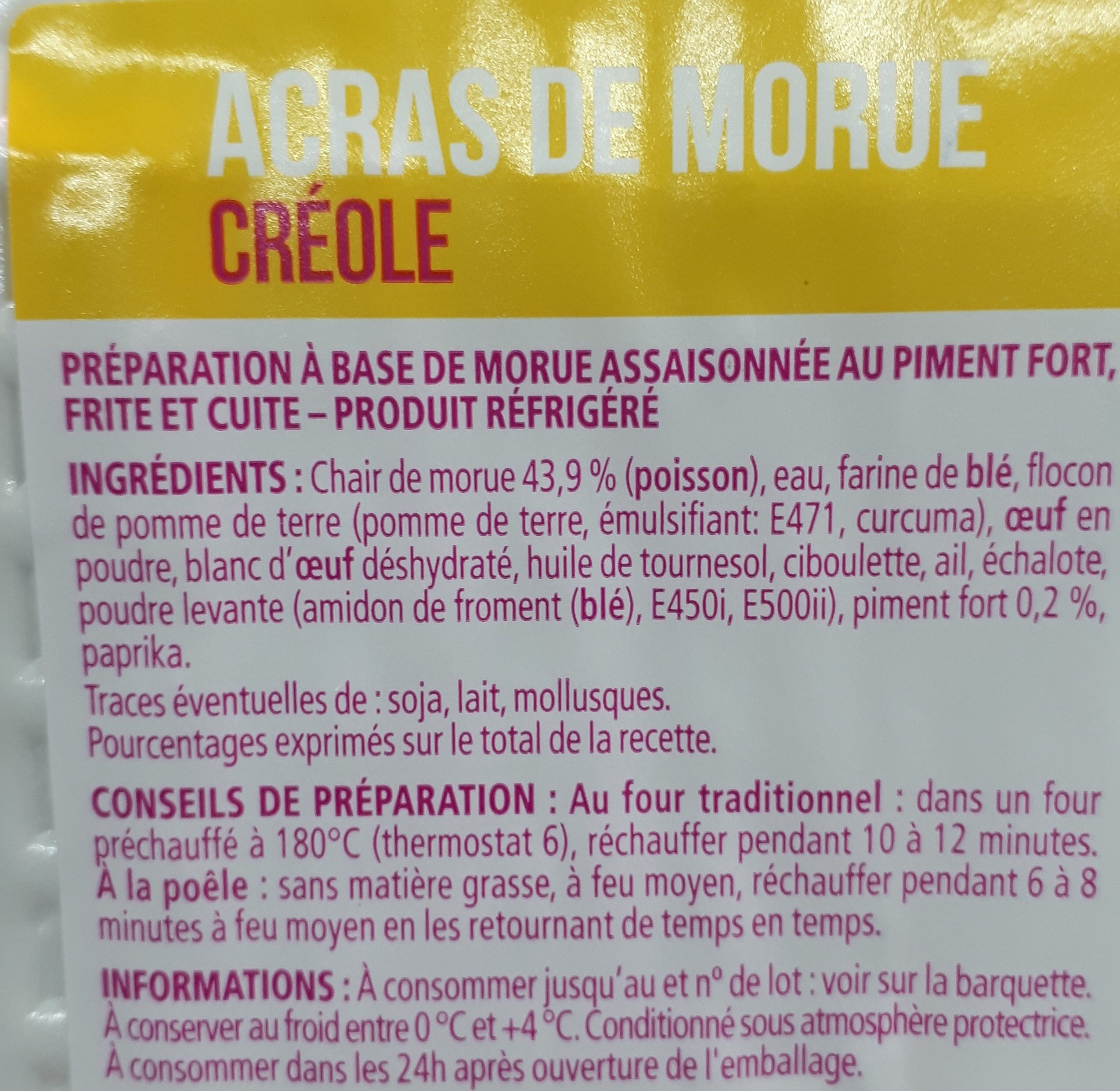 Les Cuisinés, Acras de morue Créole, prêt à réchauffer, la barquette de 200 g - Ingredients