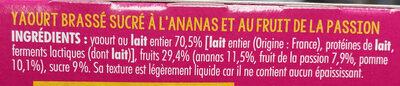 Du yaourt + des ananas + des fruits de la passion + de la pomme & du sucre c'est tout - Ingrédients - fr