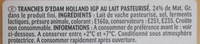 Edam Holland Les Tranchettes - Ingrediënten - fr