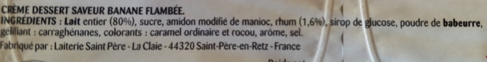 Crème dessert saveur Banane Flambée Paturages - Ingrediënten - fr