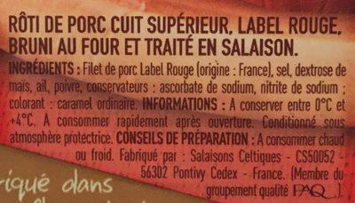 Rôti de porc Label Rouge la barquette de 4 tranches 160 g - Ingredients - fr