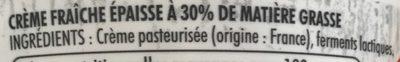 Crème Fraîche Epaisse Entière 30% - Ingrédients - fr