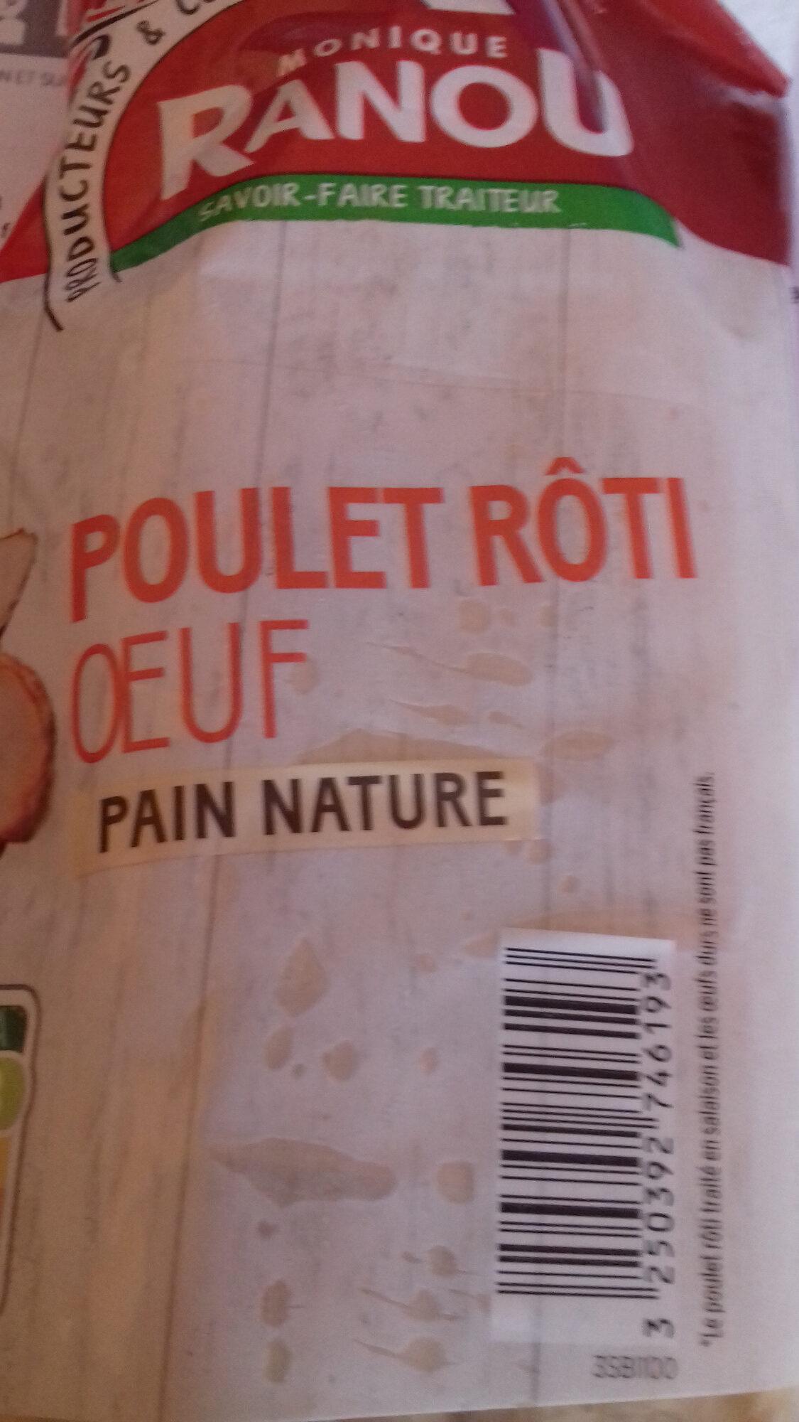 Sandwich poulet rôti oeuf pain nature  Monique Ranou - Produit - fr
