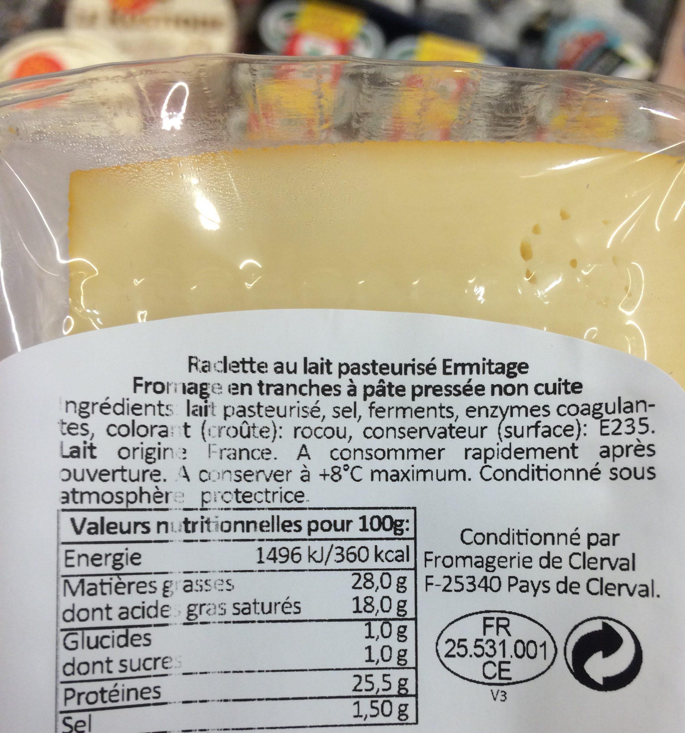 Raclette de Franche Comte au lait cru tranchee ERMITAGE, 27%MG - Ingrédients - fr