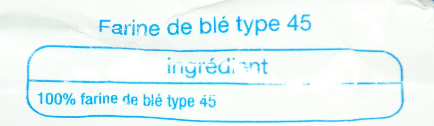 Farine de blé T45 fluide sans grumeaux - Ingrediënten - fr
