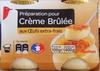 Préparation pour Crème Brûlée aux Œufs-frais - Produit