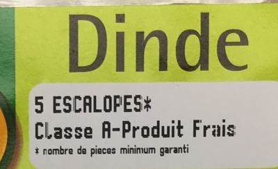 Dinde 5 Escalopes - Ingrédients