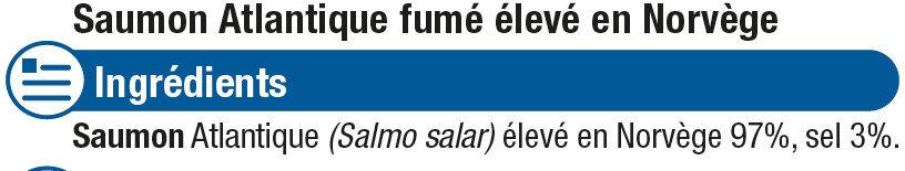 Saumon Atlantique Norvège fumé - Ingrédients