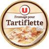 Fromage au lait pasteurisé pour tartiflette 27%MG - Product