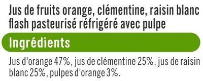 Pur jus réfrigéré orange, clémentine et raisin blanc - Ingredients