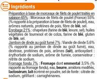 Croustillants de poulet coeur jambon de dinde et fromage - Ingrédients - fr