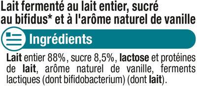 Lait fermenté sucré au bifidus saveur vanille - Ingrédients - fr