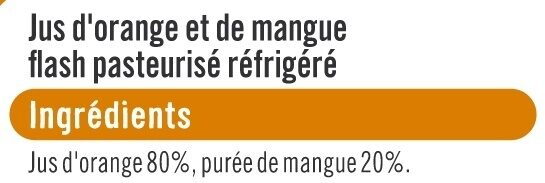 Pur jus réfrigéré orange et mangue - Ingrediënten - fr
