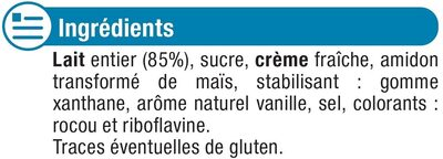Crème dessert à la vanille - Ingrédients - fr