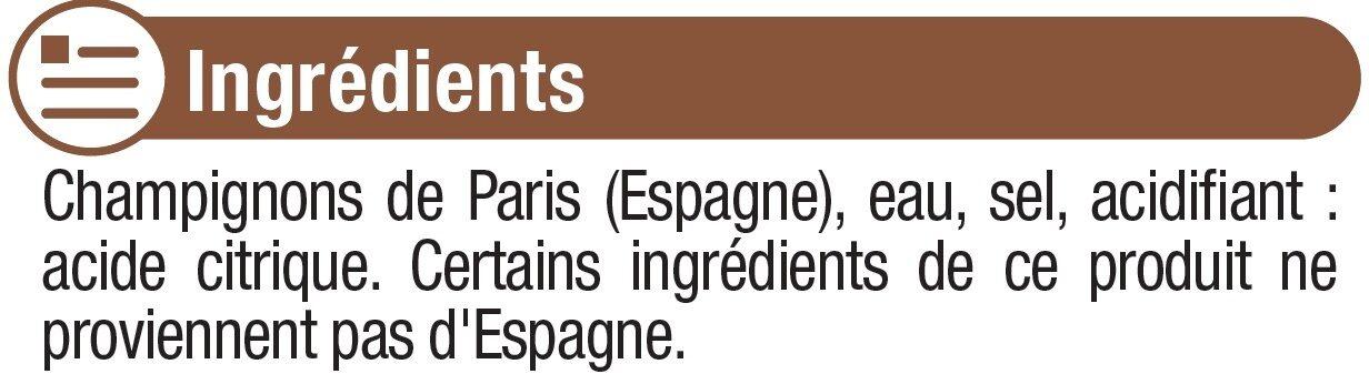 Champignons émincés 1er choix - Ingredients - fr