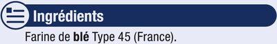 Farine fluide T45 - Ingredients - fr