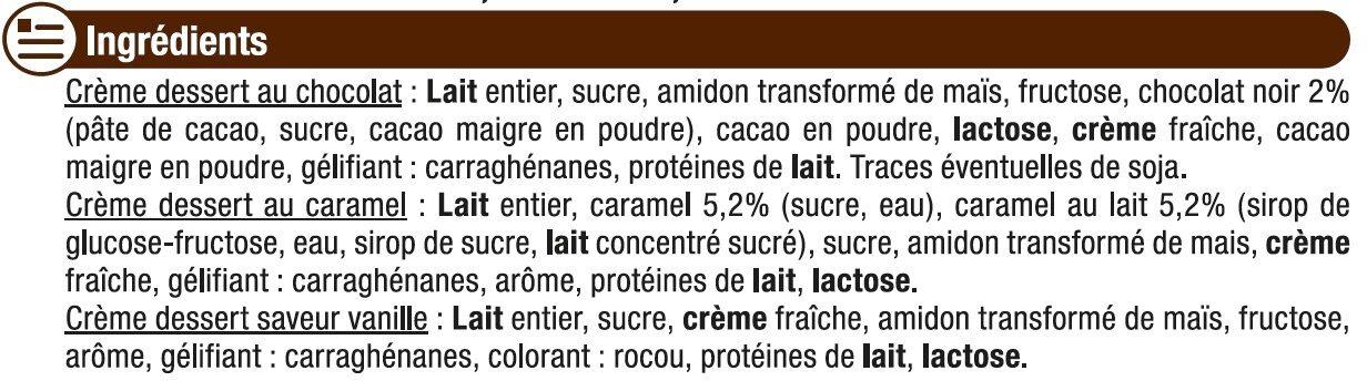 Crèmes dessert saveurs panachées chocolat-saveur vanille-caramel - Ingrédients - fr