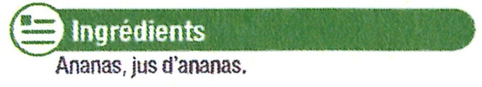 Ananas tranches au jus d'ananas - Ingrédients