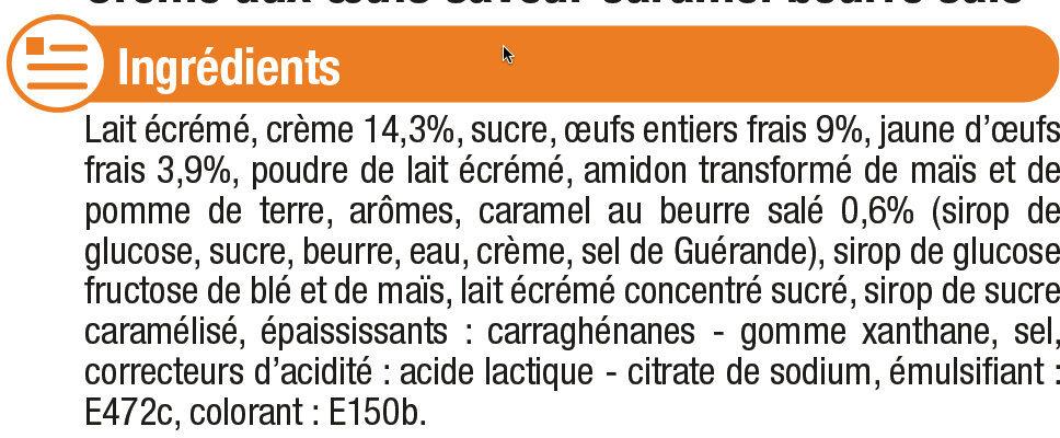 Desserts lactés à la crème aux oeufs frais saveur caramel et fleur desel - Ingrédients - fr