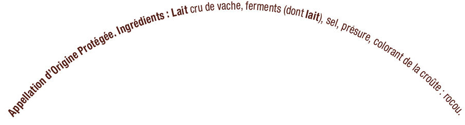 demi Reblochon de Savoie fruitier AOP lait cru 27% de MG - Ingrédients - fr