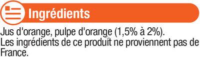 Pur jus d'orange avec pulpe - Ingrediënten - fr