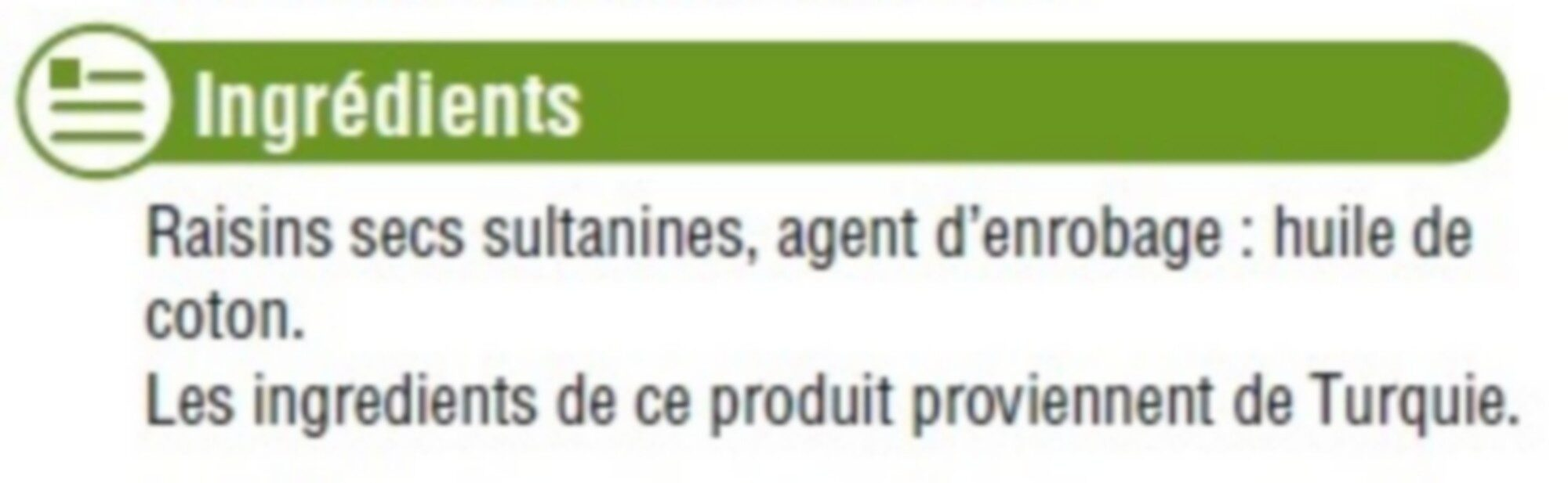 Raisins Sultanine, - Ingrediënten