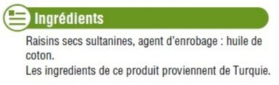 Raisins Sultanine, calibre 235/265 - Ingrédients