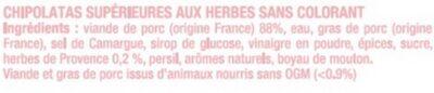 Chipolata sans colorant aux herbes, - Ingredients