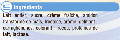 Crème dessert Saveur Vanille - Ingrédients