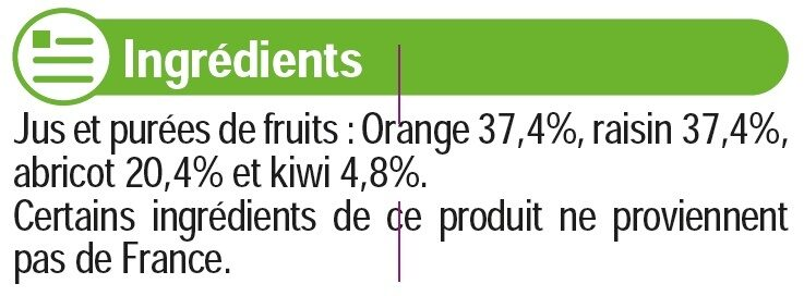 Pur jus orange et Fruits orange abricot kiwi - Ingrédients - fr