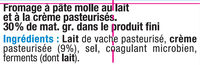 Fromage double crème au lait pasteurisé 30% de MG - Ingrédients
