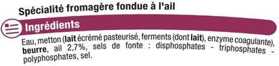 Cancoillotte à l'ail au lait pasteurisé 11% de MG - Ingrédients - fr