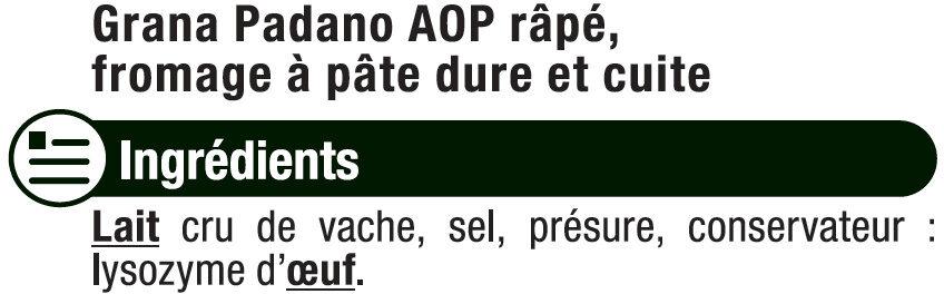 Grana Padano râpé DOP au lait cru 29%mg - Ingrédients - fr