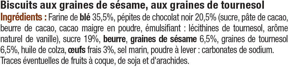 Biscuits au sésame, tournesol et chocolat - Ingrediënten