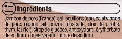 Jambon de Paris découenné et dégraissé - Ingredients