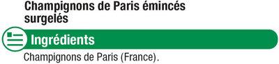 Champignons de Paris émincés - Ingredients