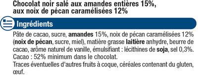 Tablette de chocolat noir amandes entières et noix de pécan caramélisées - Ingredients - fr