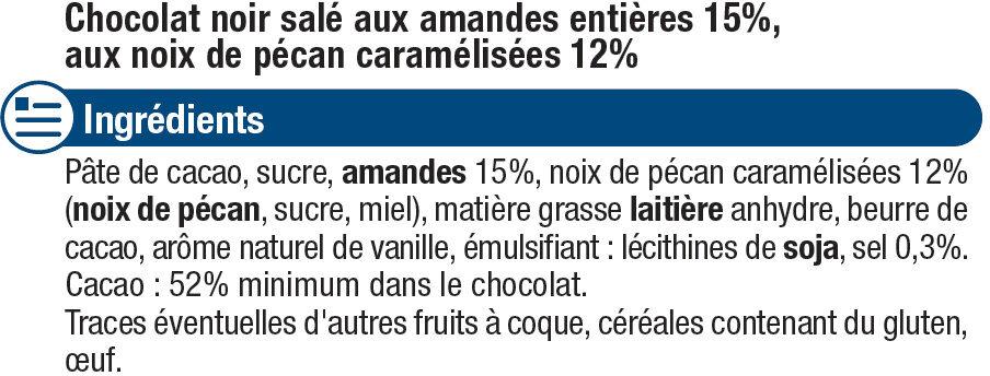 Tablette de chocolat noir amandes entières et noix de pécan caramélisées - Ingredients