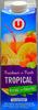 Tropical Fraicheur & Fruits - Produit