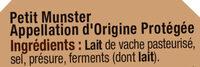 Petit Munster AOP au lait pasteurisé 27% de MG - Ingrédients - fr