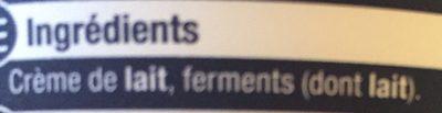 Crème fraîche épaisse (45% MG) - Ingrediënten