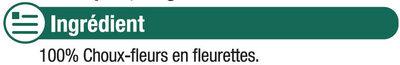 Choux-fleurs fleurettes précuits vapeur - Ingredients - fr