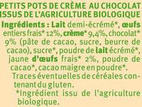 Petits pots de crème cuit au four au chocolat issus de l'agriculture biologique - Ingredienti - fr