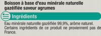 Boisson gazeuse à base d'eau minérale naturelle pétillante saveur agrumes zéro sucre - Ingredienti - fr