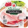 Jambon cuit supérieur sans couenne - Produit