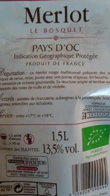 Vin rouge Pays d'Oc Merlot IGP Le Bosquet Bio - Ingrédients