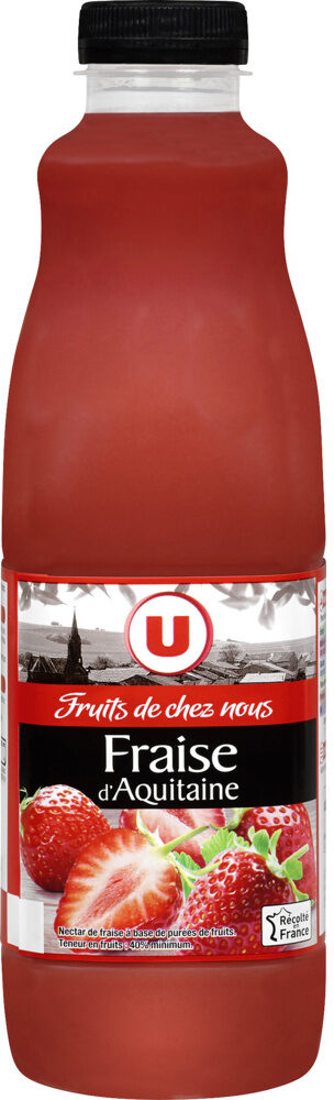 """Nectar de fraise d'Aquitaine """"fruits de chez nous"""" - Produit - fr"""